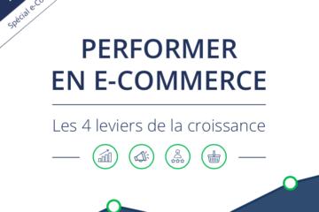 Le guide pour améliorer ses performances e-commerce 2